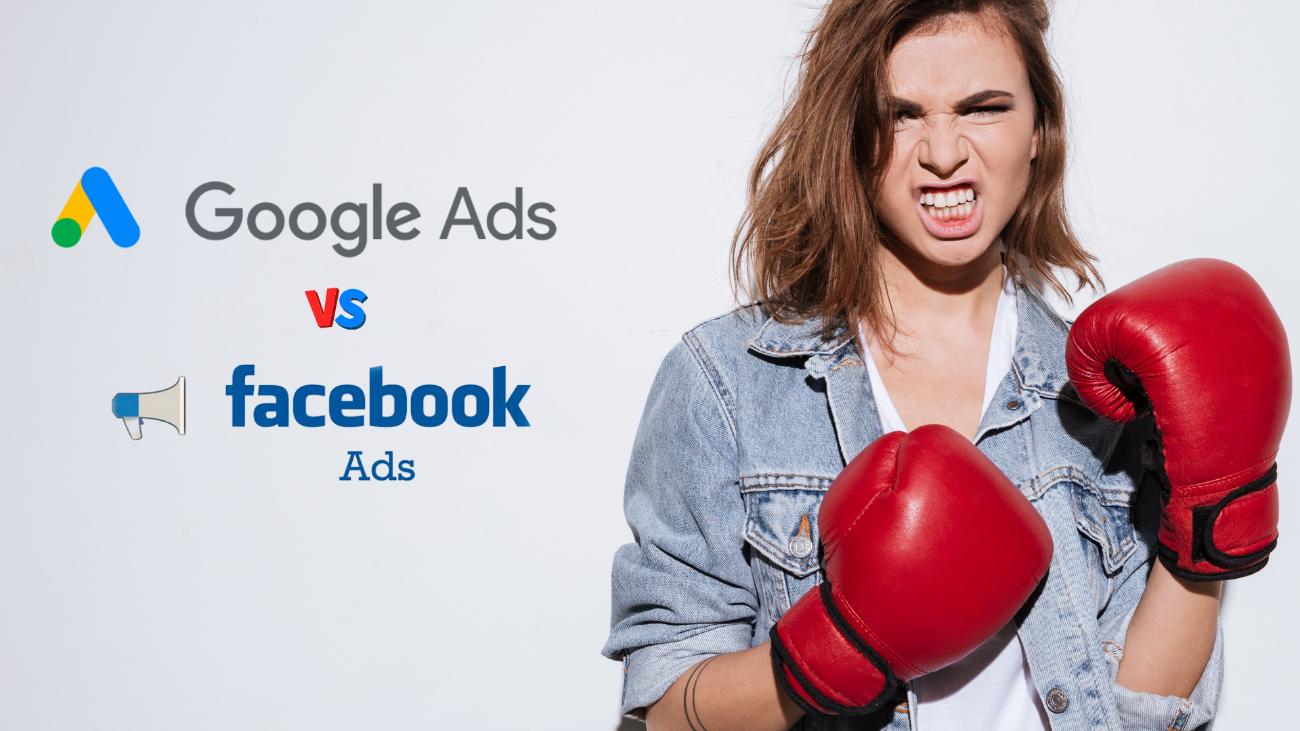 Google Ads vs Facebook Ads: Conheça as diferenças e saiba onde investir.